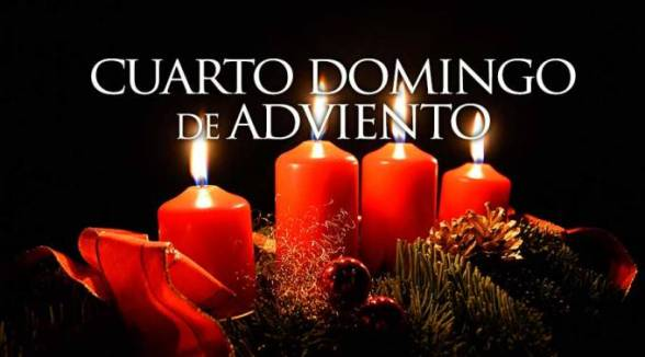 Cuarto Domingo de Adviento