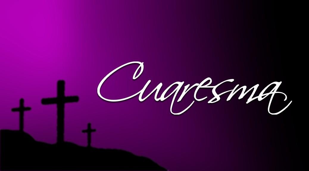 Retiro de Cuaresma en Español – Sábado 4 de Marzo 2017 @ 9:00 am